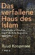Bild von Koopmans, Ruud: Das verfallene Haus des Islam