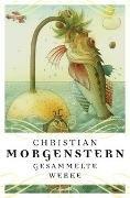 Bild von Christian Morgenstern - Gesammelte Werke
