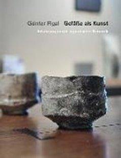 Bild von Figal, Günter : Günter Figal - Gefäße als Kunst