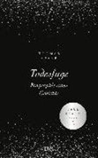 Bild von Sparr, Thomas: Todesfuge - Biographie eines Gedichts