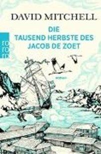 Bild von Mitchell, David : Die tausend Herbste des Jacob de Zoet