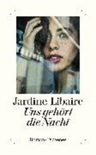 Bild von Libaire, Jardine : Uns gehört die Nacht