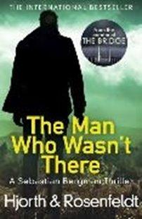 Bild von Hjorth, Michael : The Man Who Wasn't There