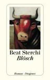 Bild von Sterchi, Beat: Blösch