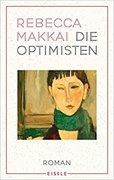 Bild von Makkai, Rebecca : Die Optimisten