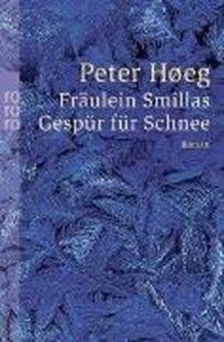 Bild von Høeg, Peter : Fräulein Smillas Gespür für Schnee