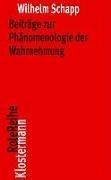 Bild von Schapp, Wilhelm: Beiträge zur Phänomenologie der Wahrnehmung