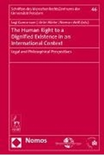 Bild von Gunnarsson, Logi (Hrsg.) : The Human Right to a Dignified Existence in an International Context