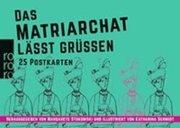 Bild von Stokowski, Margarete (Hrsg.) : Das Matriarchat lässt grüßen