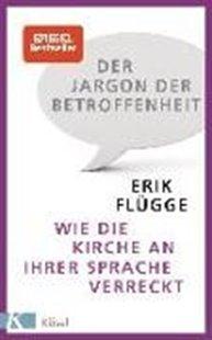 Bild von Der Jargon der Betroffenheit