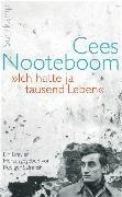 Bild von Nooteboom, Cees : »Ich hatte ja tausend Leben«