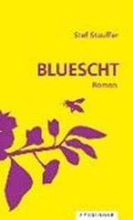 Bild von Stauffer, Stef: Bluescht
