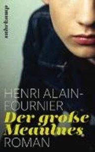 Bild von Alain-Fournier, Henri : Der große Meaulnes