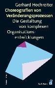 Bild von Hochreiter, Gerhard: Choreografien von Veränderungsprozessen (eBook)