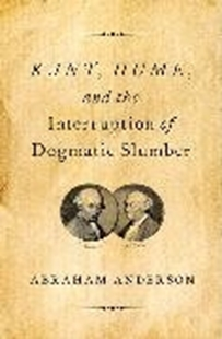Bild von Kant, Hume, and the Interruption of Dogmatic Slumber