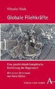 Bild von Hösle, Vittorio : Globale Fliehkräfte