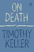 Bild von Keller, Timothy: On Death