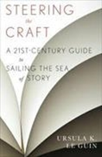 Bild von Le Guin, Ursula K.: Steering the Craft