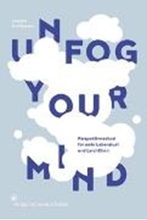 Bild von Unfog your mind