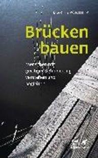 Bild von Pörtner, Marlis: Brücken bauen