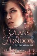 Bild von Clans of London, Band 2: Schicksalsmagie