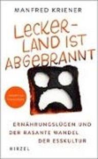 Bild von Kriener, Manfred: Lecker-Land ist abgebrannt