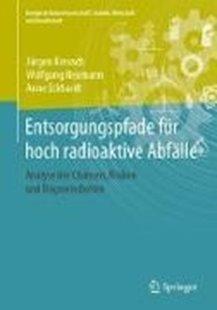 Bild von Entsorgungspfade für hoch radioaktive Abfälle