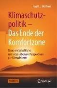 Bild von Welfens, Paul J. J.: Klimaschutzpolitik - Das Ende der Komfortzone