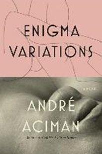 Bild von Aciman, Andre: Enigma Variations