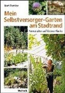 Bild von Mein Selbstversorger-Garten am Stadtrand