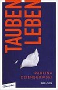 Bild von Czienskowski, Paulina: Taubenleben