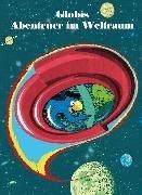 Bild von Strebel, Guido : Globis Abenteuer im Weltraum