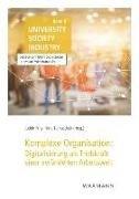 Bild von Fritz, Judith (Hrsg.) : Komplexe Organisation: Digitalisierung als Triebkraft einer veränderten Arbeitswelt