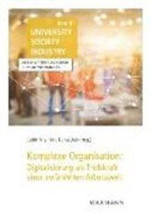 Bild von Komplexe Organisation: Digitalisierung als Triebkraft einer veränderten Arbeitswelt