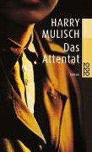 Bild von Mulisch, Harry : Das Attentat