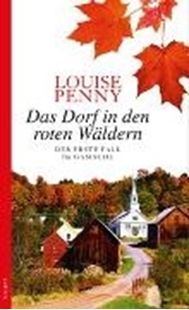 Bild von Penny, Louise : Das Dorf in den roten Wäldern