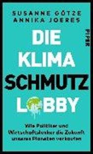 Bild von Götze, Susanne : Die Klimaschmutzlobby