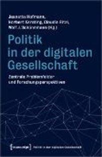 Bild von Hofmann, Jeanette (Hrsg.) : Politik in der digitalen Gesellschaft
