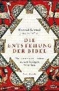 Bild von Schmid, Konrad : Die Entstehung der Bibel