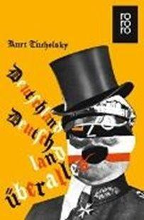 Bild von Tucholsky, Kurt : Deutschland, Deutschland über alles