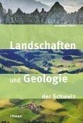 Bild von Landschaften und Geologie der Schweiz