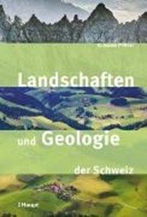 Bild von Pfiffner, O. Adrian: Landschaften und Geologie der Schweiz