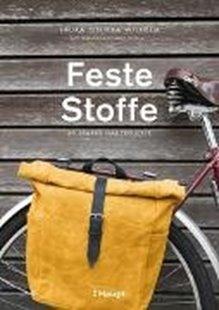 Bild von Wilhelm, Laura Sinikka : Feste Stoffe