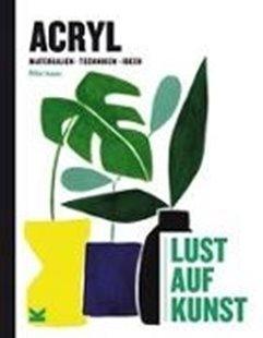 Bild von Isaac, Rita: Acryl - Lust auf Kunst