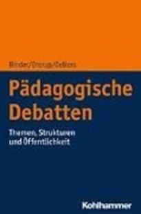 Bild von Binder, Ulrich : Pädagogische Debatten