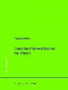 Bild von Manfrin, Pia: Geschlechterverständnis bei Platon