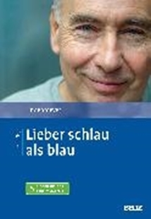 Bild von Lindenmeyer, Johannes: Lieber schlau als blau