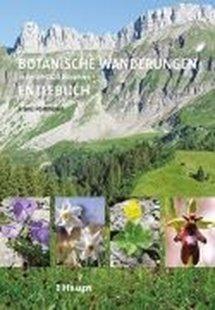 Bild von Portmann, Franz: Botanische Wanderungen in der UNESCO Biosphäre Entlebuch