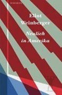 Bild von Weinberger, Eliot : Neulich in Amerika