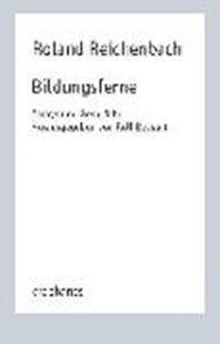 Bild von Reichenbach, Roland : Bildungsferne